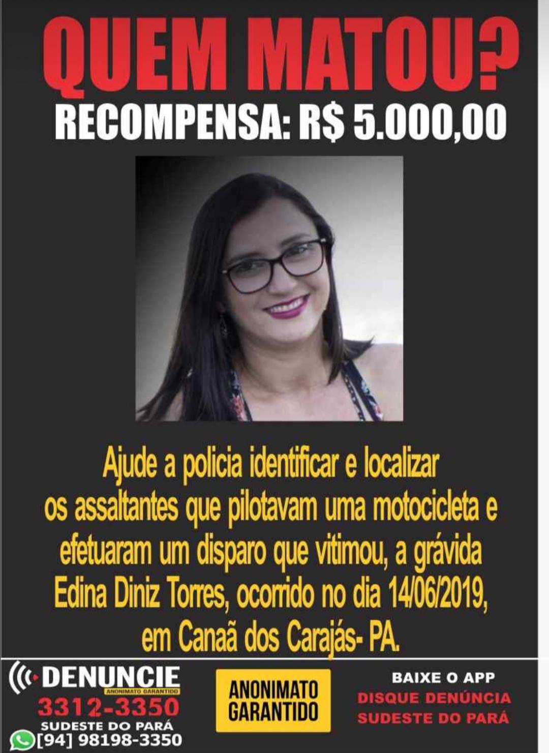 Recompensa de R$ 5 mil para quem der informações dos assassinos de Edna Diniz