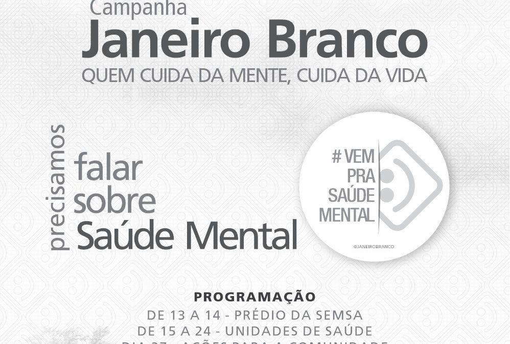 """""""Quem cuida da mente, cuida da vida"""" é tema da campanha Janeiro Branco, em Parauapebas"""
