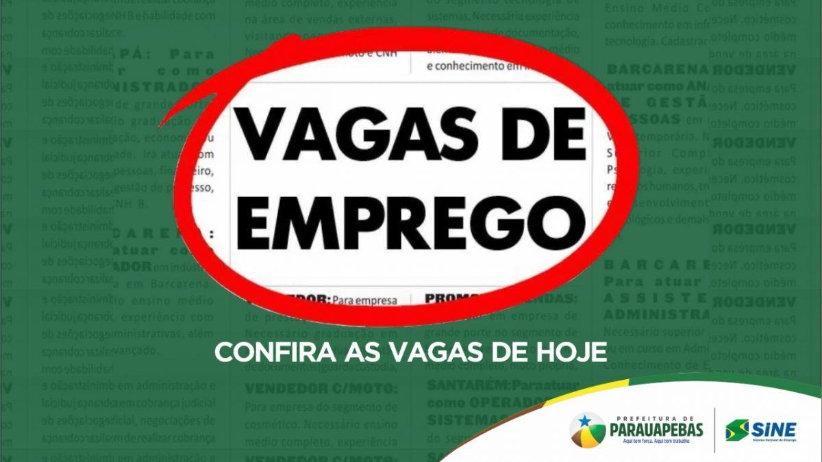 Mais de 100 vagas de emprego em Parauapebas
