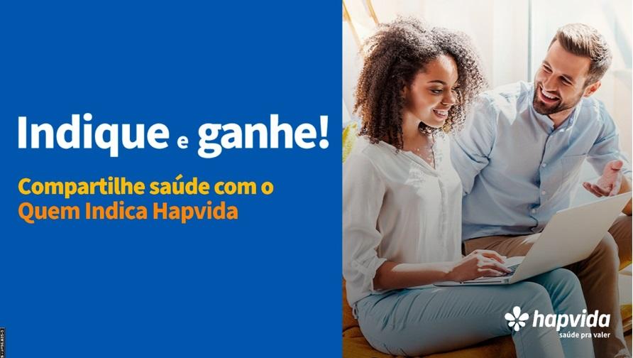 Sistema Hapvida lança programa inédito de indicações remuneradas